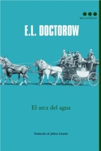 E.L. Doctorow - El Arca del agua