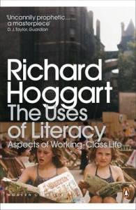 Richard Hoggart - The Uses of literacy