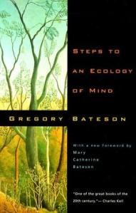 Gregory Bateson - Steps into an ecology of mind