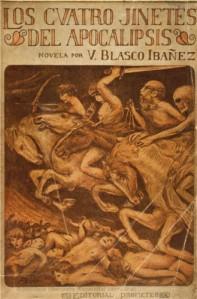 Vicente Blasco Ibáñez - Los Cuatro Jinetes del Apocalipsis