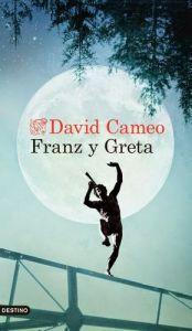 David Cameo - Franz y Greta