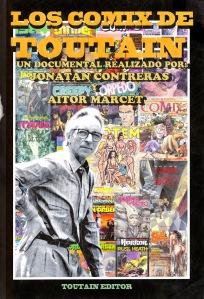 Los Comix de Toutain (Jonatan Contreras, Aitor Marcet, 2014)