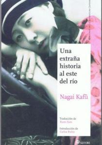 Nagai Kafū - Una extraña historia al este del río