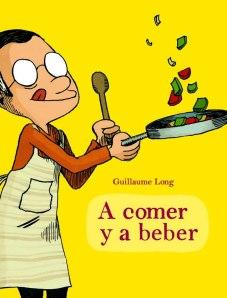 Guillaume Long - A comer y a beber