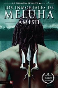 Amish Tripathi - Los Inmortales de Meluha