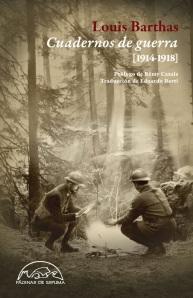 Louis Barthas - Cuadernos de guerra, 1914-1918