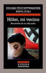 Edgar Feuchtwanger - Hitler, mi vecino
