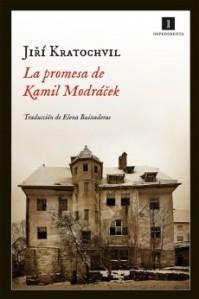 Jirí Kratochvil - La promesa de Kamil Modráèek