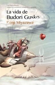 Kenji Miyazawa - La vida de Budori Gusko