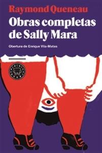 Raymond Queneau - Obras completas de Sally Mara