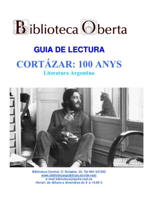 Cortázar : 100 anys, Literatura argentina