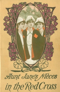 Edith van Dyne (L. Frank Baum) - Aunt Jane's Nieces in the Red Cross (1915)
