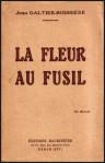 Jean Galtier-Boissière – La Fleur au fusil