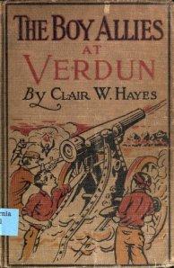 Clair W. Hayes - The Boy Allies at Verdun (1917)