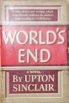 Upton Sinclar – World's End (1940)