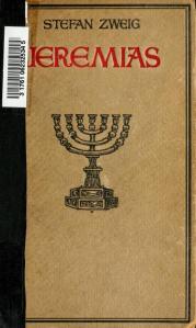 Stefan Zweig – Jeremias (1920)