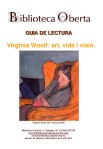 Virginia Woolf : art, vida i visió