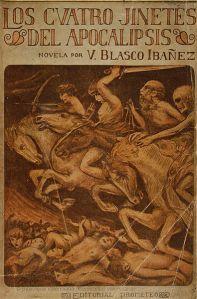 Vicente Blasco Ibáñez – Los Cuatro Jinetes del Apocalipsis (1929)