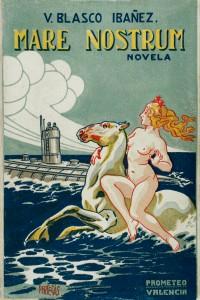 Vicente Blasco Ibáñez – Mare Nostrum (1917)