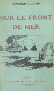 Arnould Galopin – Sur le front de mer (1918)