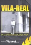 Llibres de Vila-real : Vila-real en la literatura de Manuel Vicent / Manuel Vicent