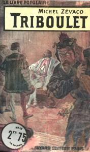Michel Zévaco - Triboulet (1935)