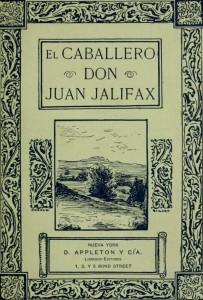 Dinah Maria Mulock Craik – El Caballero Don Juan Jalifax, 1890