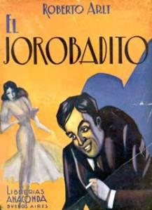 Roberto Arlt - El Jorobadito (1933)