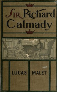 Lucas Malet - The History of Sir Richard Calmady (1901)