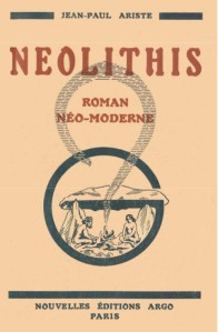 Jean-Paul Ariste – Néolithis (1931)