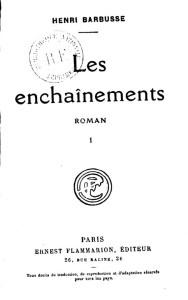 Henri Barbusse – Les Enchaînements (1925)