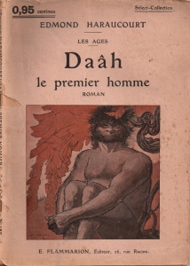 Edmond Haraucourt - Daâh, le premier homme (1914)