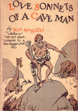 Don Marquis – Love Sonnets of a Caveman (1928)