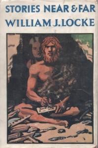 William John Locke - Stories near and far (1926)