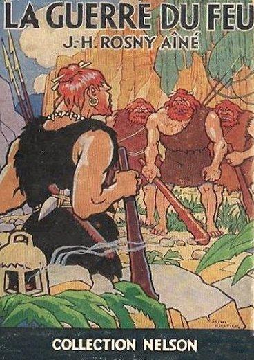 J.H. Rosny aîné – La Guerre du feu (1932)