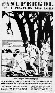 Supergol à travers les âges: propaganda de 1929 para una marca de fijador de pelo