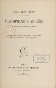Jean Bertheroy – Aristophane & Molière (1897)