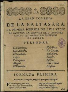 Luis Velez de Guevara, Antonio Coello, Francisco de Roxas - La Baltasara (1652)