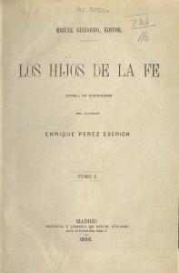 Enrique Pérez Escrich - Los Hijos de la fe (1866)