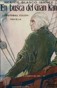Vicente Blasco Ibáñez - En busca del Gran Kan : (la novela de Cristobal Colón), 1930