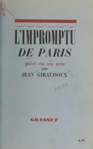 Jean Giraudoux – L'Impromptu de Paris (1937)