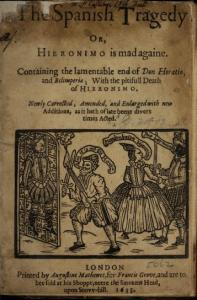 Thomas Kyd – The Spanish Tragedy (1633)