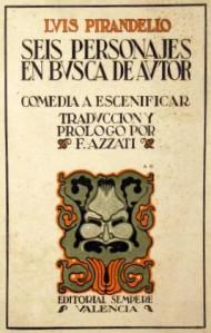 Luigi Pirandello – Seis Personajes en busca de autor (1926)