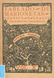 Ramón María del Valle-Inclán - Tablado de marionetas para la educación de príncipes (1930)