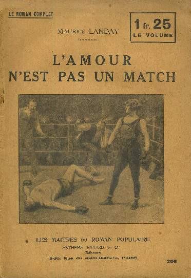 Maurice Landay - L'amour n'est pas un match (1927)