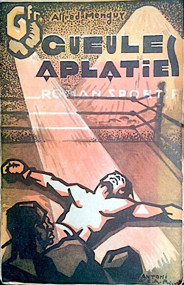 Alfred Menguy – Gueules aplaties (1933)